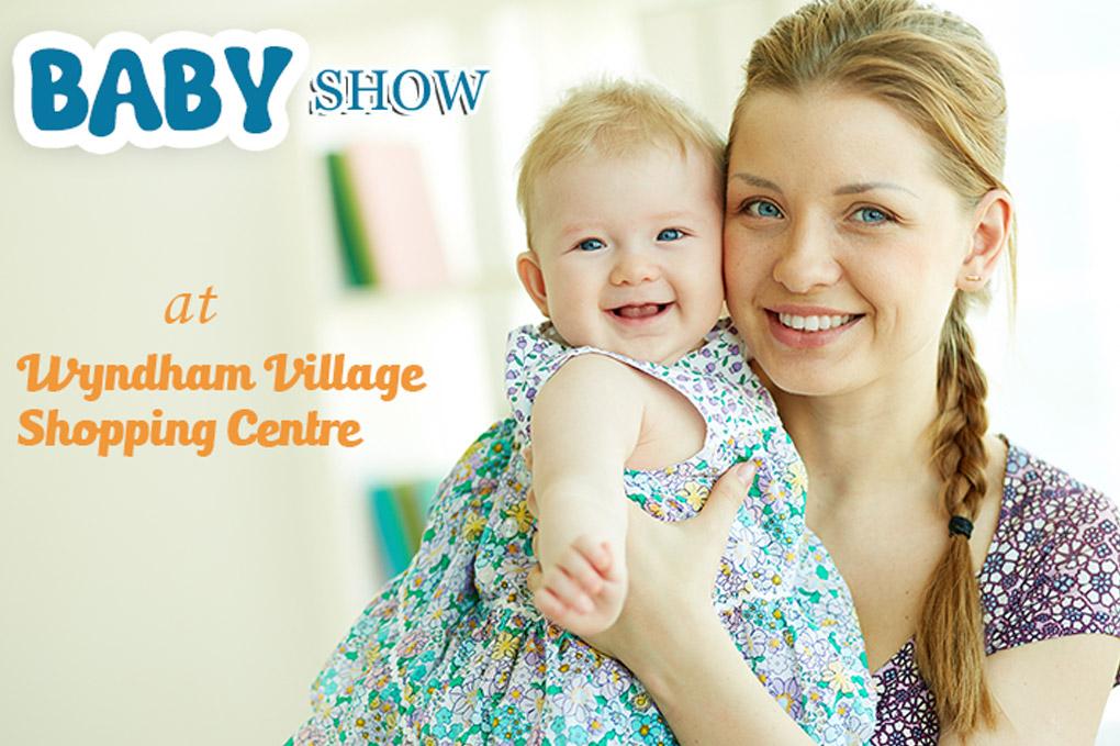 Baby Show at Wyndham Village